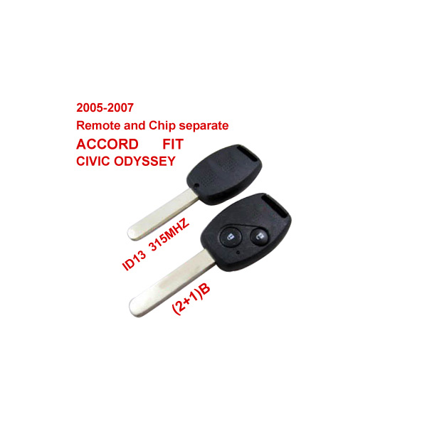 2005-2007 Remote Key 2+1 Button and Chip Separate ID:13 (315 MHZ) for Honda