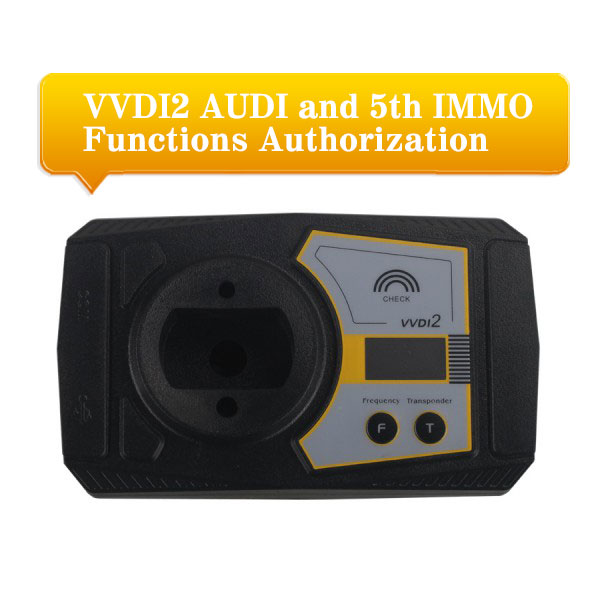 VVDI2 AUDI VAG Commander and 5th IMMO Functions Authorization Service