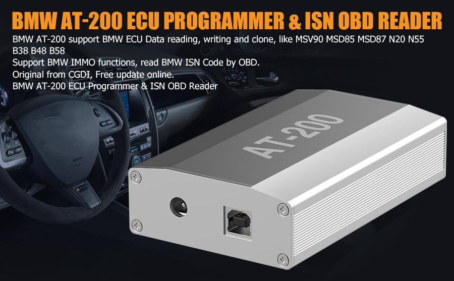 BMW AT200 AT-200 V1.8.2 ECU Programmer & ISN OBD Reader Support MSV90/MSD85 Newly Add VW Bosch MED17/DQ200 ECU Clone