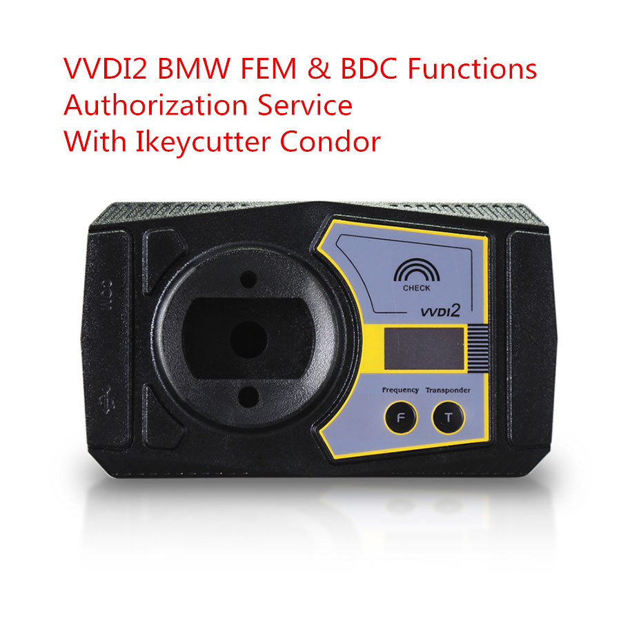 VVDI2 BMW FEM/BDC Key Programming Authorization Service with Ikeycutter Condor